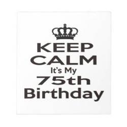 My 75th Birthday
