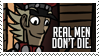 Real Men Don't Die Stamp by ZiBaricon