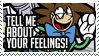 Your Feelings Stamp by ZiBaricon