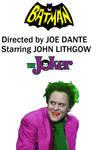Batman Directed by Joe Dante 1985 Movie Concept by FreakTerrorizes
