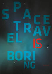 Space Travel Is Boring