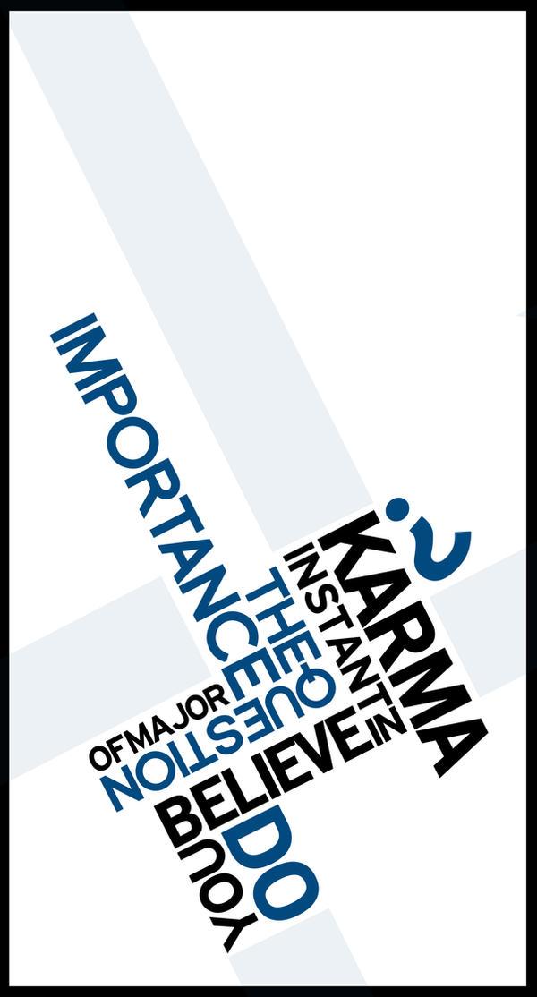 instantKarma by mrgraphicsguy