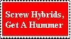 Hybrids Suck by BigTylerAustin