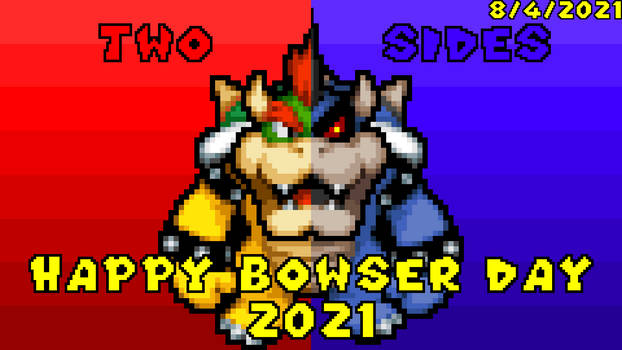 Two Sides (Bowser Day (2021))