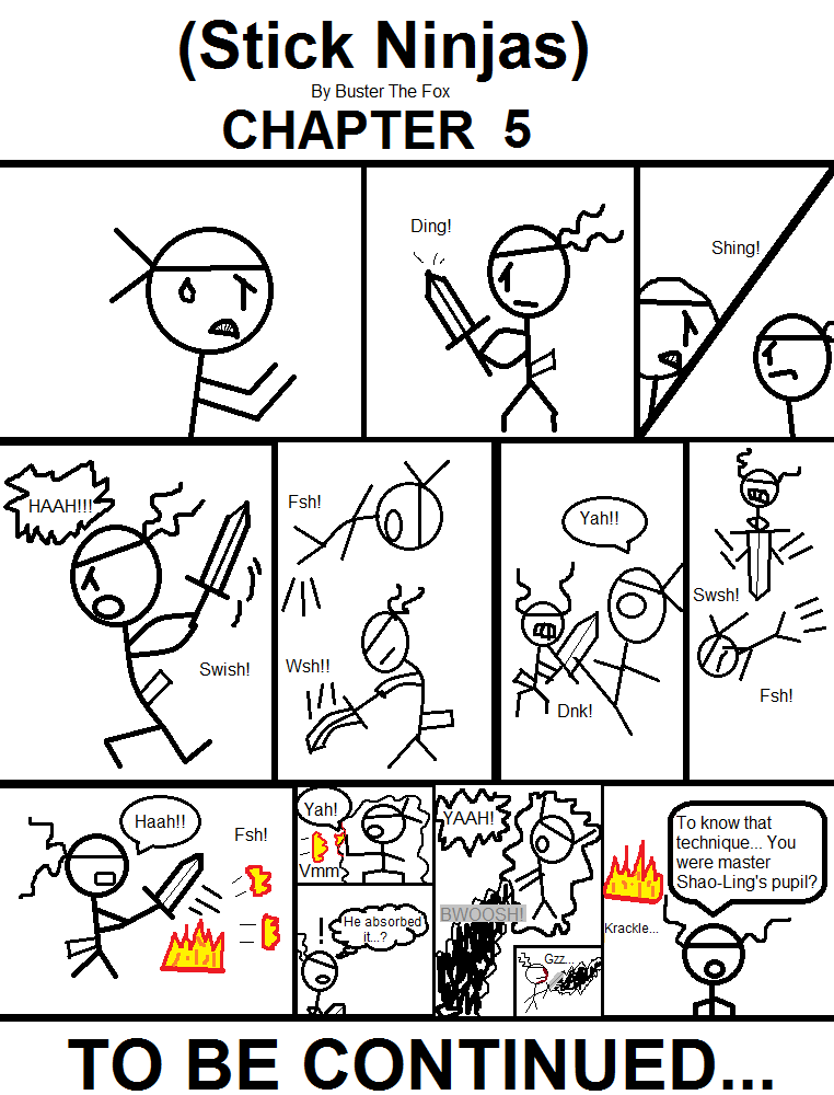 (Stick Ninjas) - Chapter 5 by Busterthefox