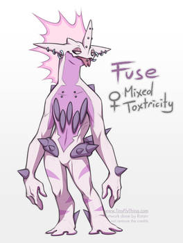 Toxtricity Fuse