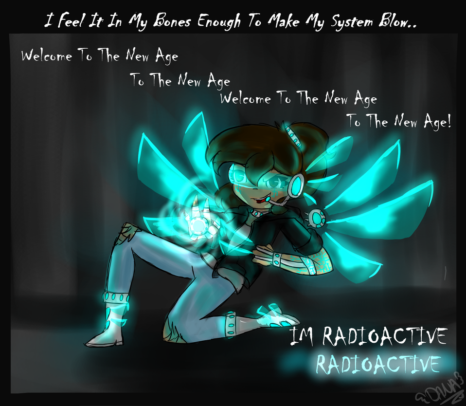 song lines~Radioactive by jewlydarkness