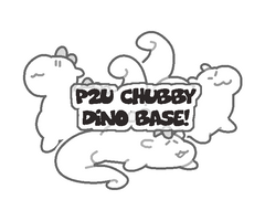 P2U - Chubby Dino Base [100 points only!] by plushpon