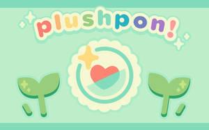 plushpon! by plushpon