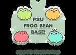 P2U Frog Bean Base! (edit!)