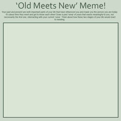 Meme : Old Meets New!