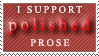 I Support Polished Prose 2