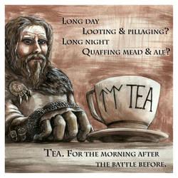 Viking Tea Poster by Chammadai
