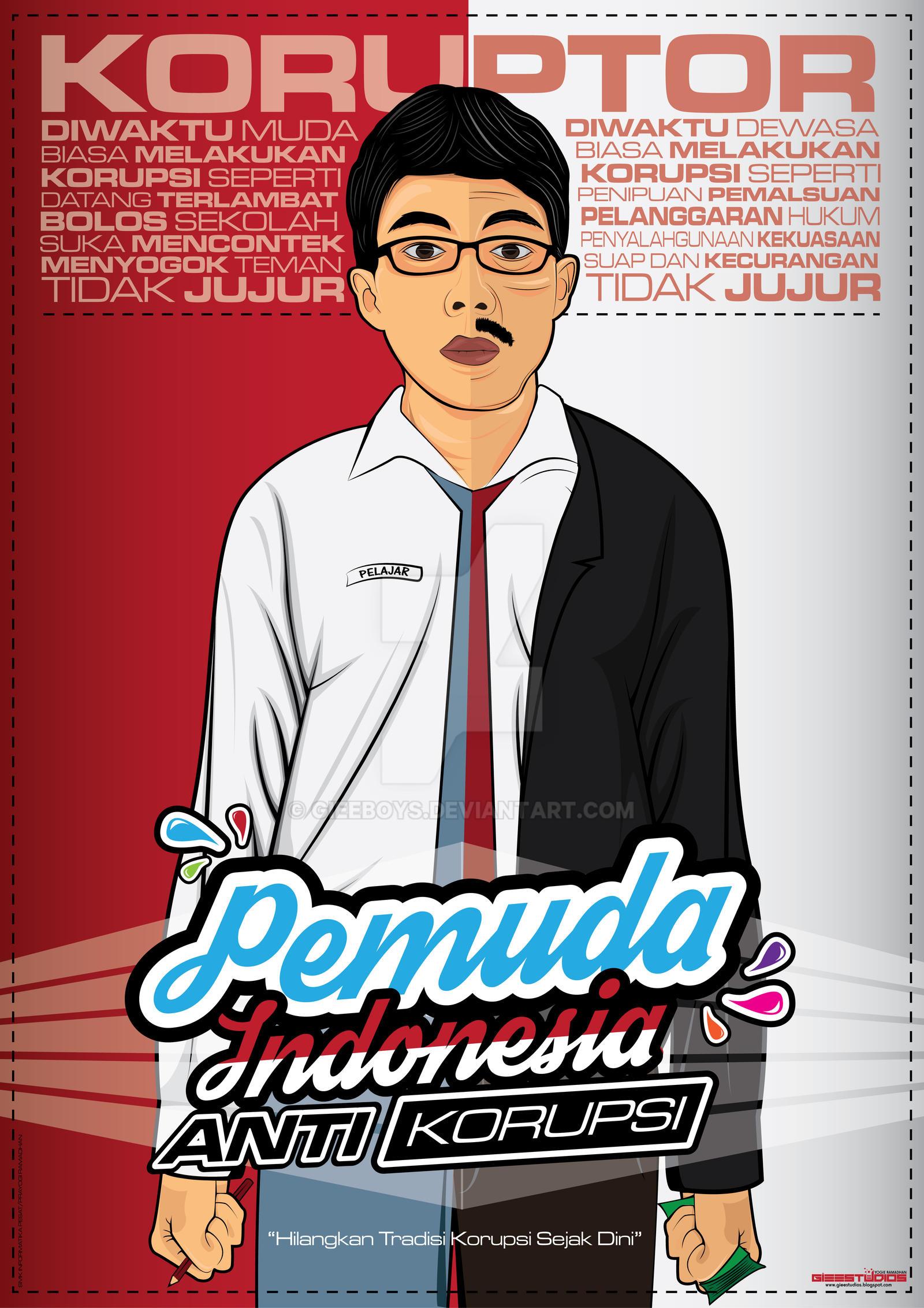 Poster Art Pemuda Anti Korupsi Indonesia By Gieeboys On Deviantart