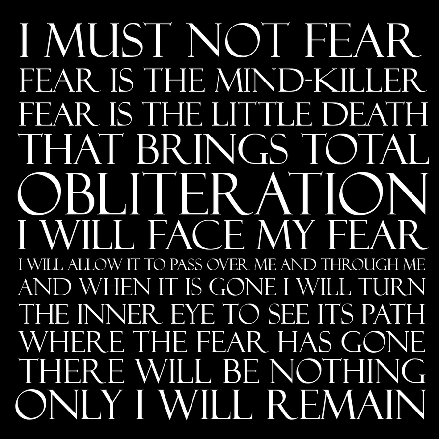Dune Litany Against Fear By Grigori77 On DeviantArt