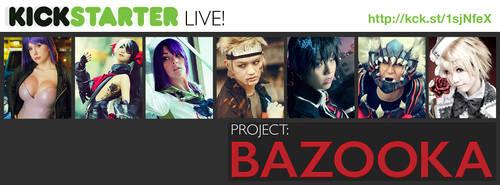 2013.05.12 Kickstarter Banner 01-Launch by BigWhiteBazooka