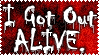 I Got Out Alive by Childe-Of-Fyre