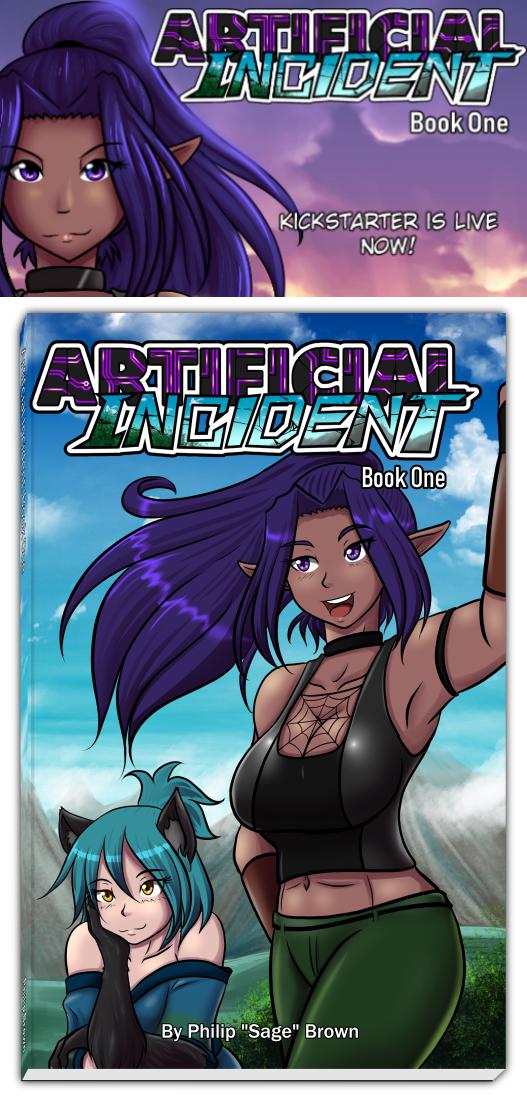 Artificial Incident Book One - Kickstarter by Sageofotherworlds