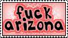Fuck Arizona by BUSHNAK