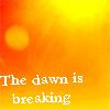 Dawn Is Breaking by MaggieBloome