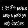 Fractions by FrozenOrangeJuice
