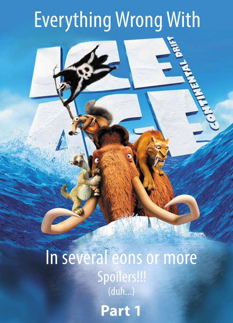 Everything Wrong With Ice Age Continetal Drift P1 By Jpbelow On Deviantart