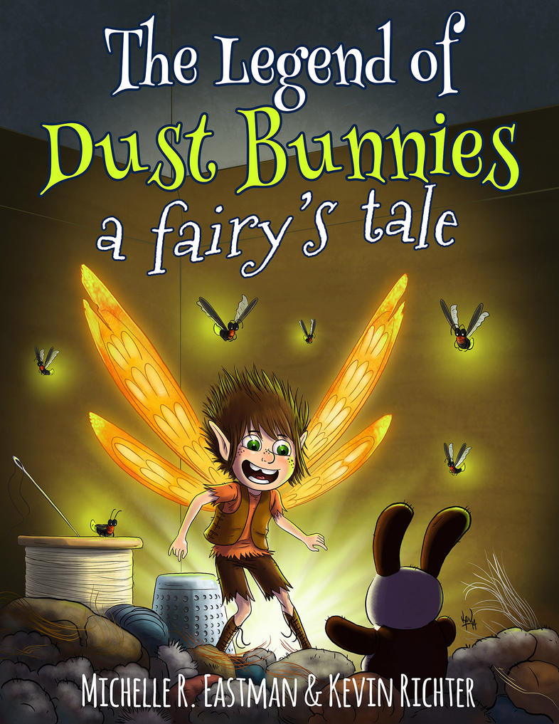 The Legend of Dust Bunnies, a fairy's tale cover by KevRichter