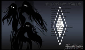 T4W Ref: The Shadow Maidens