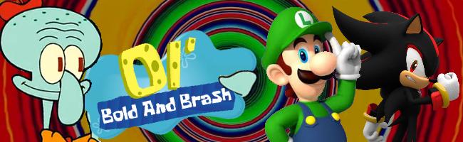 ol__bold_and_brash_signature_1_by_sponge