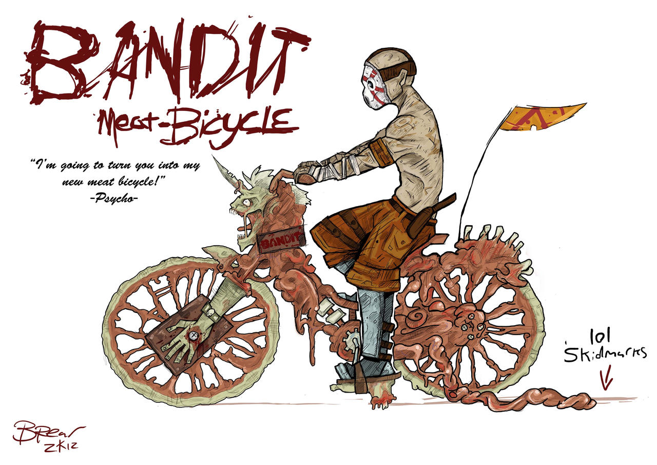 http://img06.deviantart.net/5479/i/2012/330/e/a/borderlands_2_meat_bicycle_by_br3ar-d5lwj4s.jpg