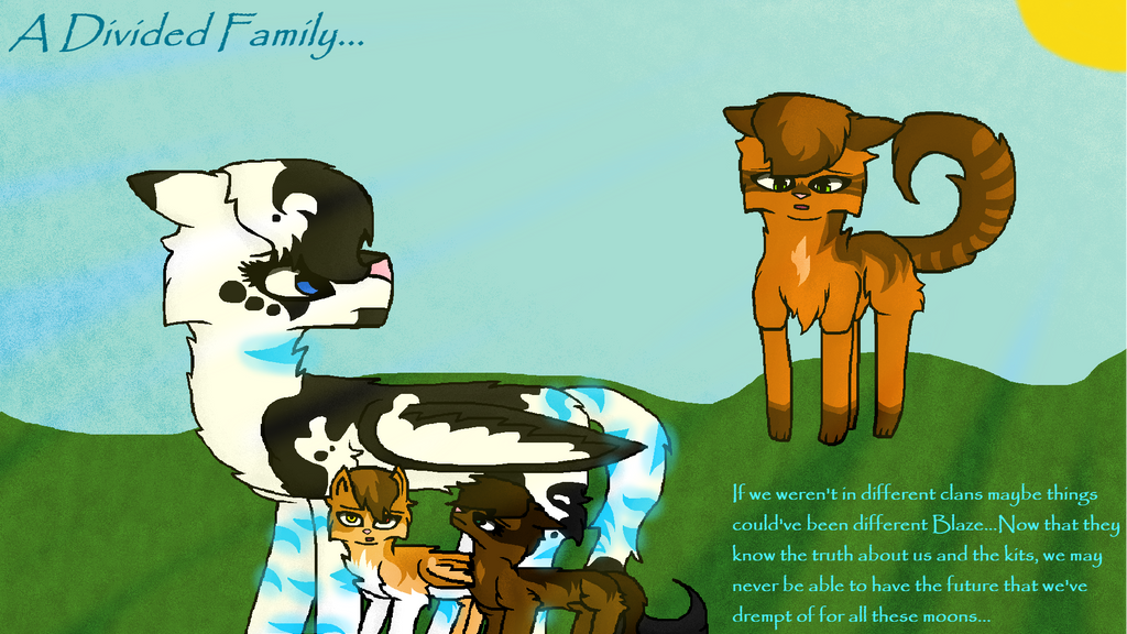 A Divided Family... by DreamcatcherSkies16