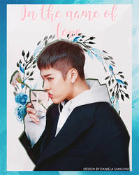   In the Name of Love   Jackson Wang   by danalol16