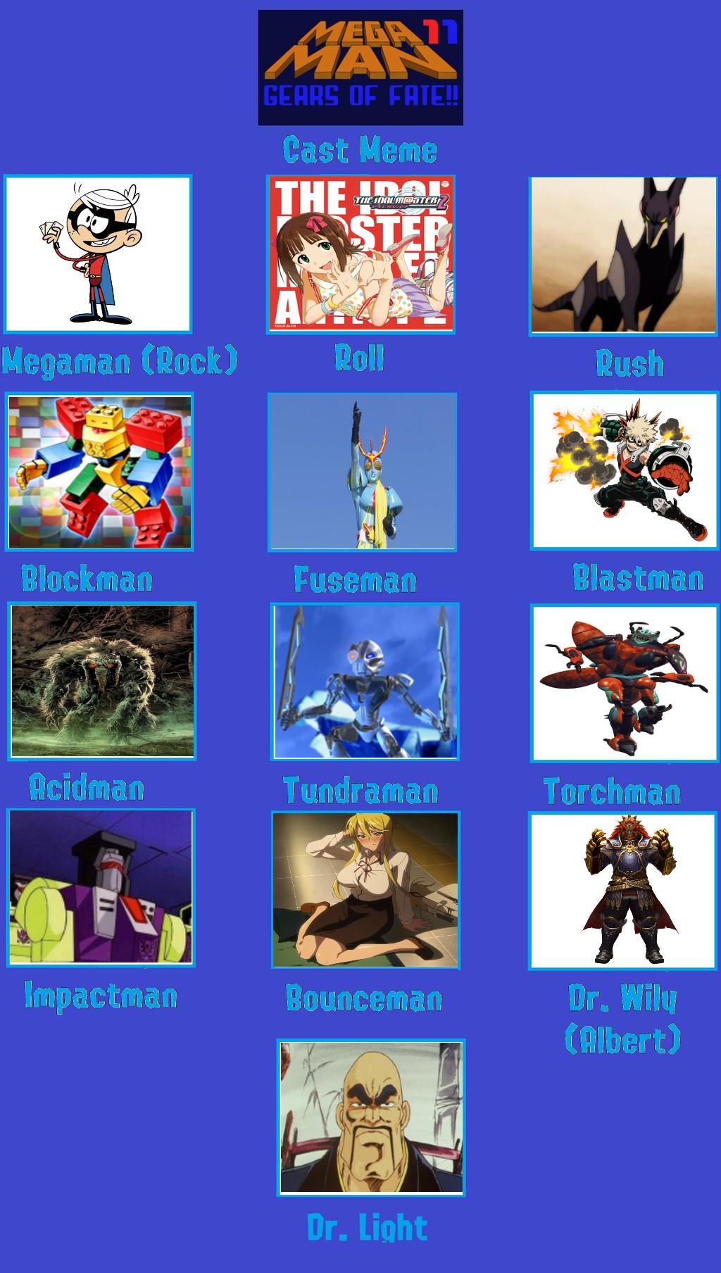 My MegaMan 11 Cast Meme