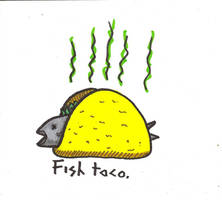 Fish Taco by UncleGuts