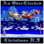 An OverClocked Christmas V.3 cover by The-Coop