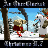 An OverClocked Christmas V.7 cover by The-Coop
