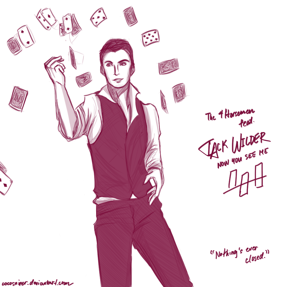 Now You See Me Quotes Jack Wildercocosniper On Deviantart
