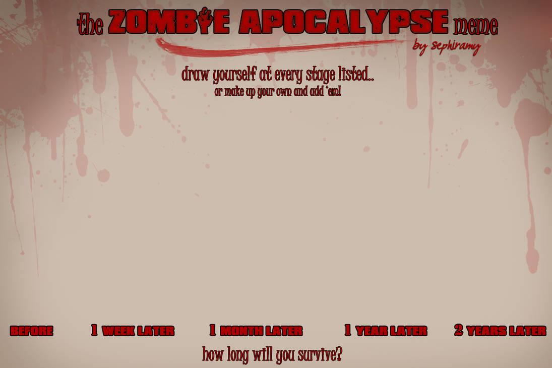 Zombie Apocalypse Meme by Sephiramy
