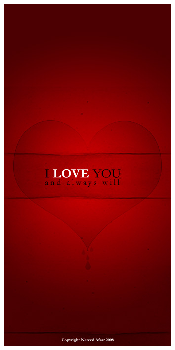 I LOVE YOU by naveedafsar1983