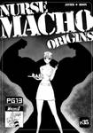 Nurse Macho Origins
