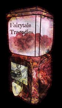[Gashapon] Fairytale Tragedies [CLOSED]
