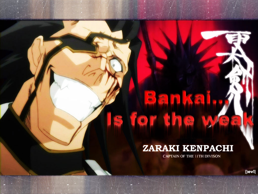 Bankai Is For The Weak By EvilMinion2k2