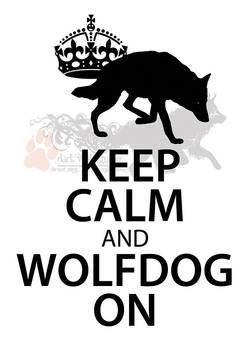 Keep Calm and WolfDog On