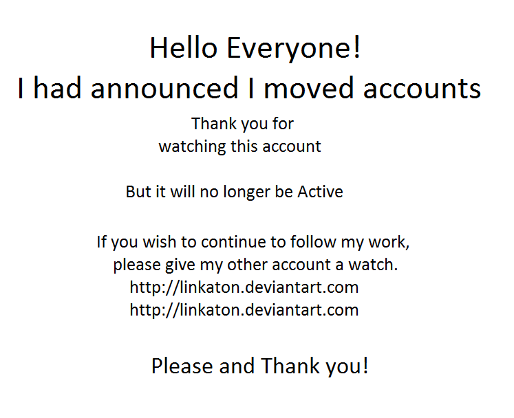 Account Move - Please watch LINKATON account by Hexebus-Draemoore