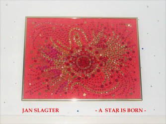 Jan Slagter A Star Is Born by hetorakelt