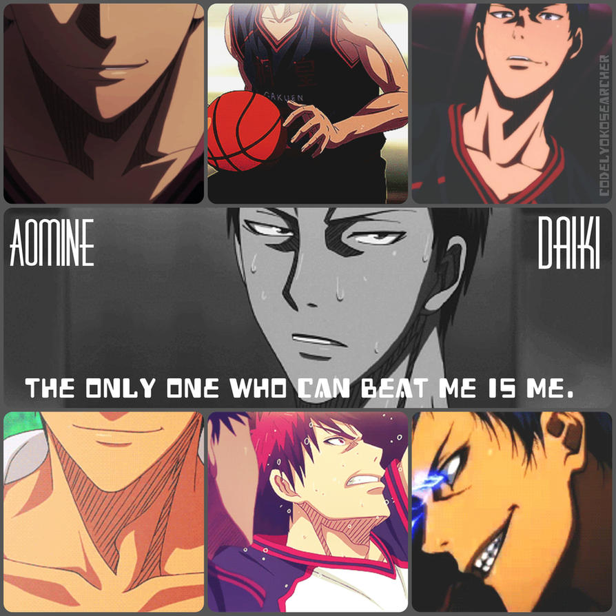 Aomine Daiki #The Only One Who Can Beat Me Is Me# by CodeLyokoSearcher
