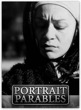 PORTRAIT-PARABLES