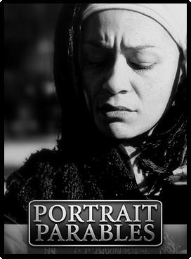 PORTRAIT-PARABLES