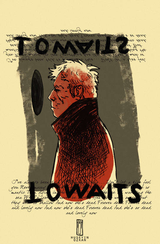 TOMWAITS by huseyinozkan
