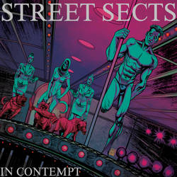 Street Sects / IN CONTEMPT by huseyinozkan